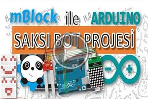 mBlock ile Arduino – Ders 15 # Saksı Bot Projesi ( Toprak Nem Sensörü + Dot Matrix Modül)
